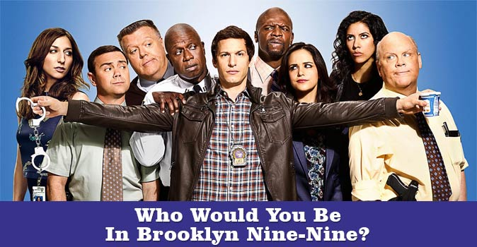 Welcome to Who Would You Be In Brooklyn Nine-Nine quiz