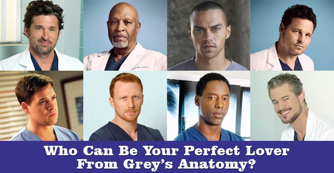 Welcome to Who Can Be Your Perfect Lover from Grey's Anatomy quiz