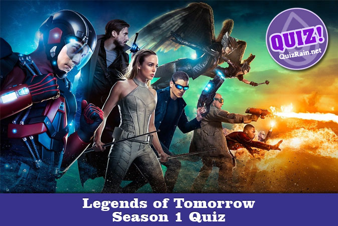 Welcome to Legends of Tomorrow Season 1 Quiz